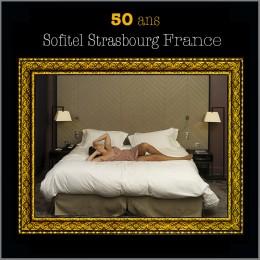 Sofitel Strasbourg France 50 ans 2014
