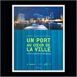 Le Port autonome de Strasbourg