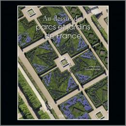 Au-dessus des parcs et jardins de France 2013