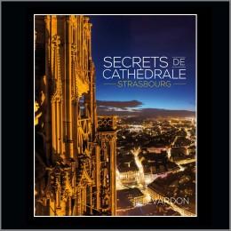 Secrets de cathédrale Strasbourg
